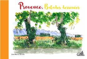 Provence, Balades Dessinées