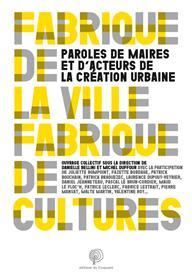 Fabrique de la ville, fabriques de cultures