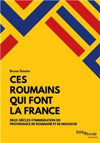 Ces Roumains  qui font la France