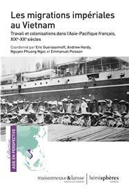 Les migrations impériales au Vietnam