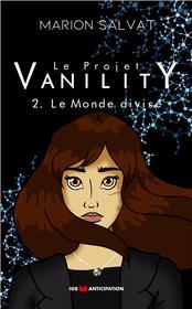 Le Projet Vanility T2