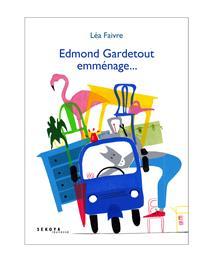 Edmond Gardetout emménage