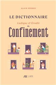 Le Dictionnaire ludique et érudit du Confinement