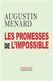 Les promesses de l´impossible