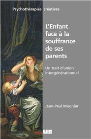 L´Enfant face à la souffrance de ses parents