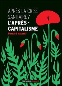 Après la crise sanitaire ? l´après capitalisme
