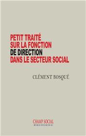 Petit traité sur la fonction de direction dans le secteur social
