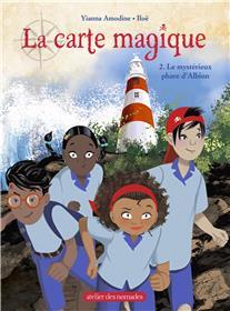 La carte magique tome 2 Le Mystérieux phare d´Albion
