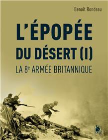 L´Épopée du désert (I)