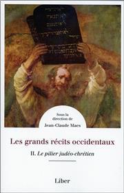 Les grands récits occidentaux Tome 2 Le pilier judéo-chrétien