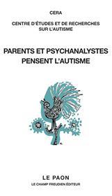 Parents et psychanalystes pensent l´autisme