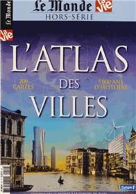 Atlas Des Villes Le Monde Hs 10