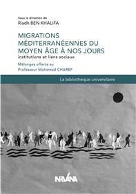 Migrations Méditerranéennes Du Moyen Âge À Nos Jours