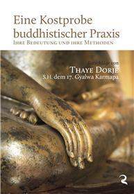 Eine Kostprobe buddhistischer Praxis