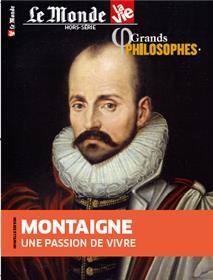 Le Monde/La Vie HS n°46 Grands philosophes - Montaigne - Avril 2021