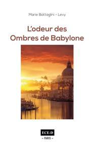 L´Odeur des Ombres de Babylone