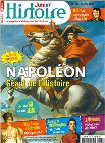 Histoire Junior N° 105 Napoléon - mars 2021
