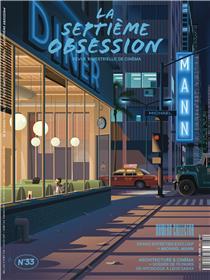 La Septième obsession N°33 - Architecture et cinéma - mars/avril 2021
