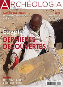 Archéologia N° 596 Egypte, les dernières découvertes - mars 2021