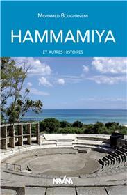 Hammamiya et autres histoires