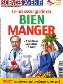 Sciences et avenir HS n°205 - Nouveau guide du bien manger - Avril 2021