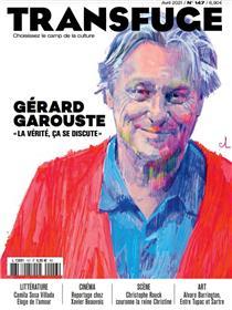 Transfuge n°147 - Gérard Garouste - Avril 2021