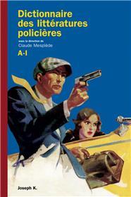 Dictionnaire des littératures policières A - I