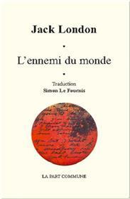 L´Ennemi Du Monde.