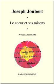 Le Coeur Et Ses Raisons.