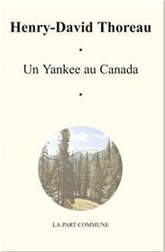 Un Yankee Au Canada.