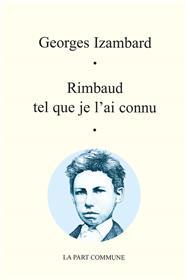 Rimbaud tel que je l´ai connu
