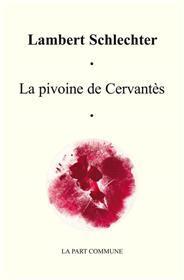 La Pivoine De Cervantes
