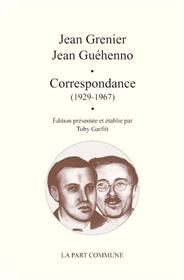 Correspondance Jean Grenier Jean Guehenno.