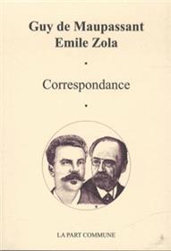 Lettres De Maupassant A Zola.
