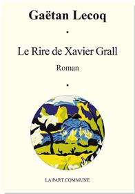 Le Rire De Xavier Grall