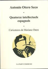 Quatorze intellectuels espagnols