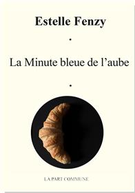 La Minute bleue de l´aube