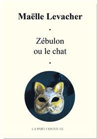 Zébulon ou le chat