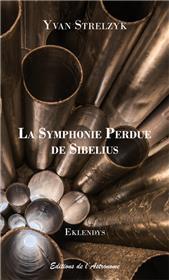La Symphonie Perdue de Sibelius