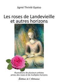 Les roses de Landevieille et autres horizons