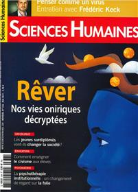 Sciences Humaines N°336 : Rêver, nos vies oniriques décryptées - Mai 2021