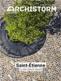 Archistorm HS n°47 : Saint-Étienne