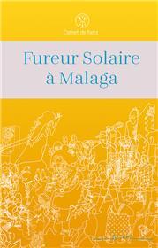 Fureur Solaire à Malaga