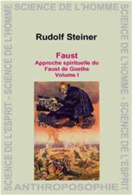 Faust de Goethe  Approche spirituelle.