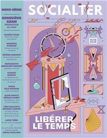 Socialter Hors-série N°10 Libérer le temps : Geneviève Azam - Juin 2021