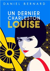Un dernier Charleston Louise