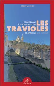 De Castellane à la Bonne-Mère par les travioles de Marseille