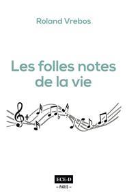 Les Folles Notes de la Vie