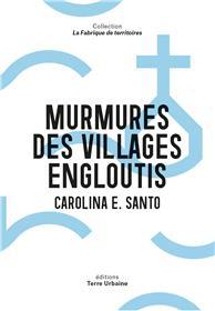 Murmures des villages engloutis