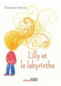 Lilly et le labyrinthe